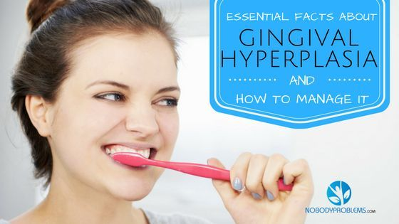 Essential Facts About Gingival Hyperplasia and How to Manage It?